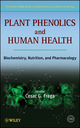 Plant Phenolics and Human Health : Biochemistry, Nutrition and Pharmacology  (0470287217) cover image