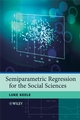 Semiparametric Regression for the Social Sciences (0470319917) cover image