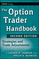 The Option Trader Handbook: Strategies and Trade Adjustments, 2nd Edition (0470481617) cover image