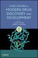 Case Studies in Modern Drug Discovery and Development (0470601817) cover image