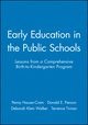 Early Education in the Public Schools: Lessons from a Comprehensive Birth-to-Kindergarten Program (0470631317) cover image