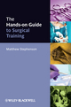 The Hands-on Guide to Surgical Training (0470672617) cover image