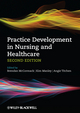 Practice Development in Nursing and Healthcare, 2nd Edition (0470673117) cover image