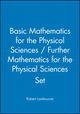 Basic Mathematics for the Physical Sciences / Further Mathematics for the Physical Sciences Set (0470741317) cover image