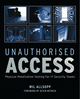 Unauthorised Access: Physical Penetration Testing For IT Security Teams (0470747617) cover image