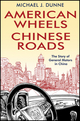 American Wheels, Chinese Roads: The Story of General Motors in China (0470828617) cover image