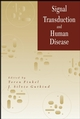 Signal Transduction and Human Disease (0471020117) cover image