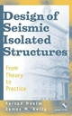 Design of Seismic Isolated Structures: From Theory to Practice (0471149217) cover image