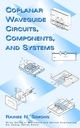 Coplanar Waveguide Circuits, Components, and Systems (0471161217) cover image