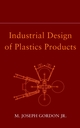 Industrial Design of Plastics Products (0471231517) cover image