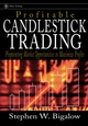 Profitable Candlestick Trading: Pinpointing Market Opportunities to Maximize Profits (0471272817) cover image