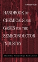 Handbook of Chemicals and Gases for the Semiconductor Industry (0471316717) cover image