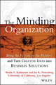 The Minding Organization: Bring the Future to the Present and Turn Creative Ideas into Business Solutions (0471347817) cover image