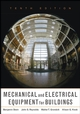Mechanical and Electrical Equipment for Buildings, 10th Edition (0471465917) cover image