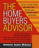 The Home Buyer's Advisor: A Handbook for First-Time Buyers and Second-Home Investors (0471466417) cover image