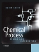 Chemical Process: Design and Integration (0471486817) cover image