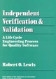 Independent Verification and Validation: A Life Cycle Engineering Process for Quality Software (0471570117) cover image