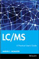 LC/MS: A Practical User's Guide (0471655317) cover image