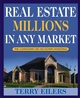 Real Estate Millions in Any Market (0471667617) cover image