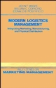 Modern Logistics Management: Integrating Marketing, Manufacturing and Physical Distribution (0471812617) cover image