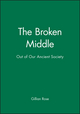 The Broken Middle: Out of Our Ancient Society (0631182217) cover image