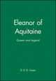Eleanor of Aquitaine: Queen and Legend (0631201017) cover image