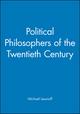 Political Philosophers of the Twentieth Century (0631202617) cover image