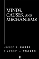 Minds, Causes and Mechanisms: A Case Against Physicalism (0631218017) cover image