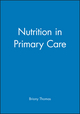 Nutrition in Primary Care (0632039817) cover image