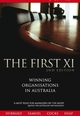The First XI: Winning Organisations in Australia, 2nd Edition (0731405617) cover image