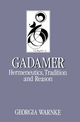 Gadamer: Hermeneutics, Tradition and Reason (0745605117) cover image