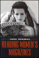 Reading Women's Magazines: An Analysis of Everyday Media Use (0745612717) cover image