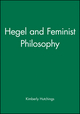 Hegel and Feminist Philosophy (0745619517) cover image