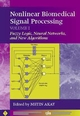 Nonlinear Biomedical Signal Processing, Volume 1: Fuzzy Logic, Neural Networks, and New Algorithms (0780360117) cover image