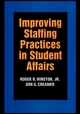 Improving Staffing Practices in Student Affairs (0787908517) cover image