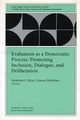 Evaluation as a Democratic Process: Promoting Inclusion, Dialogue, and Deliberation: New Directions for Evaluation, Number 85 (0787953717) cover image