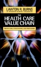 The Health Care Value Chain: Producers, Purchasers, and Providers (0787960217) cover image