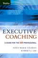 Executive Coaching: A Guide for the HR Professional (0787973017) cover image