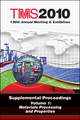 TMS 2010 139th Annual Meeting and Exhibition, Supplemental Proceedings, Volume 1, Materials Processing and Properties (0873397517) cover image