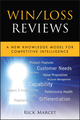 Win / Loss Reviews: A New Knowledge Model for Competitive Intelligence (1118007417) cover image