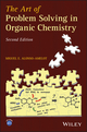 The Art of Problem Solving in Organic Chemistry, 2nd Edition (1118530217) cover image
