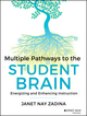 Multiple Pathways to the Student Brain: Energizing and Enhancing Instruction (1118567617) cover image