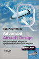 Advanced Aircraft Design: Conceptual Design, Technology and Optimization of Subsonic Civil Airplanes (1118568117) cover image
