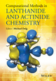 Computational Methods in Lanthanide and Actinide Chemistry (1118688317) cover image