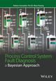 Process Control System Fault Diagnosis: A Bayesian Approach (1118770617) cover image