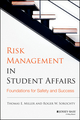 Risk Management in Student Affairs: Foundations for Safety and Success (1118791517) cover image