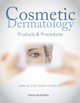 Cosmetic Dermatology: Products and Procedures (1444359517) cover image