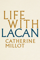 Life With Lacan (1509525017) cover image