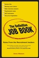 The Definitive Job Book: Rules from the Recruitment Insiders (1841127817) cover image