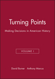 Turning Points: Making Decisions in American History, Volume I (1881089517) cover image